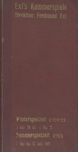 Gebundene Sammlung der Theaterzettel: Winterspielzeit 1920–21 (9. Okt 1920 bis 1. Mai 1921), Sommerspielzeit 1921 (1. Mai bis 17. Juli 1921). Programm Kammerspiele (Innsbruck, Grauer Bär)