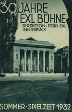 Prospekt 30 Jahre Exl Bühne. Sommer-Spielzeit 1932