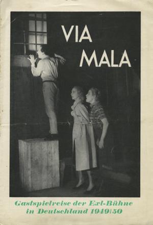 Theaterzettel Via Mala. Ein volkstümliches Drama aus dem Bündnerland in vier Akten (6 Bildern) von John Knittel. Neuinszenierung. Inszenierung Eduard Köck. [Innsbruck]: [o.D.]