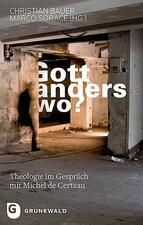 Gott anders wo?_Cover_Buch_Bauer_2019