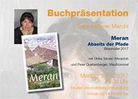 Buchpräsentation. Erika Wimmer Mazohl: Meran abseits der Pfade. Studia Lesung in Kooperation mit dem GAV Grazer Autorinnen Autorenversammlung