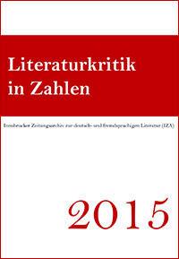 Cover: Literaturkritik in Zahlen 2015