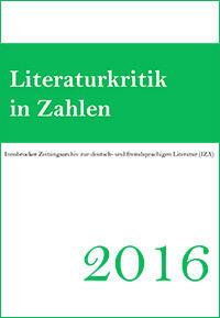 Cover: Literaturkritik in Zahlen 2016