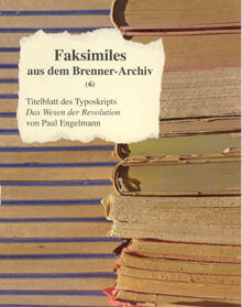 Faksimiles aus dem Brenner-Archiv (6)