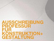 Ausschreibung Professur für Konstruktion und Gestaltung