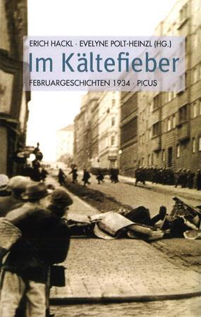 """Cover der Anthologie """"Im Kältefieber. Februargeschichten 1934"""", hrsg. von Erich Hackl und Evelyne Polt-Heinzl, Wien 2014"""