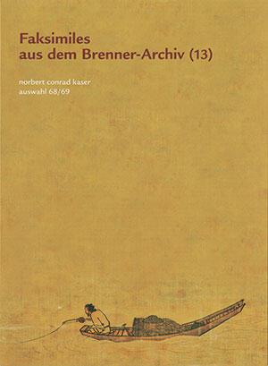 Faksimiles aus dem Brenner-Archiv (13)