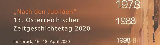 13. Österreichischer Zeitgeschichtetag 2020