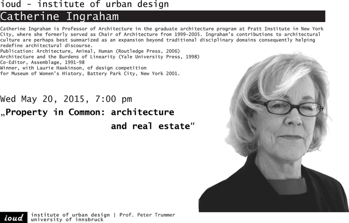 Keynote Lecture Catherine Ingraham | 20.05.2015, 19.00 Uhr, ioud