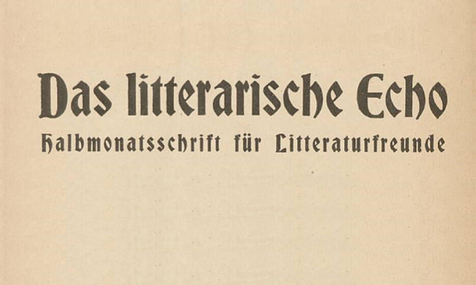 """Schriftzug """"Das Literarische Echo"""""""
