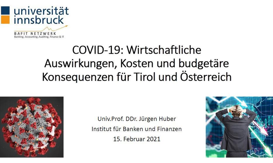 COVID: Wirtschaftliche Auswirkungen, Kosten und budgetäre Konsequenzen für Tirol und Österreich
